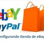 Cómo abrir una tienda en eBay – Tienda en línea – Tienda virtual